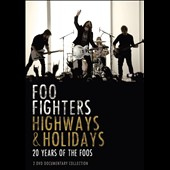 Foo Fighters: Highways & Holidays