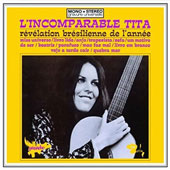 Tita: L'Incomparable Tita [Limited Edition]