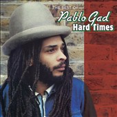 Pablo Gad: Hard Times: The Best Of