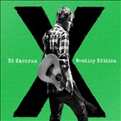 Ed Sheeran: X Wembley Edition [Deluxe Edition]