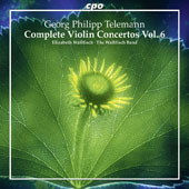 Georg Philipp Telemann (1681-1767): Complete Violin Concertos, Vol. 6 / Elizabeth Wallfisch, violin; The Wallfisch Band