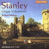 Stanley: Organ Voluntaries / Richard Marlow