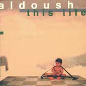 Aldoush: This Life