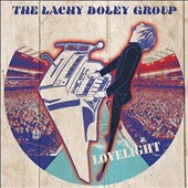 The Lachy Doley Group: Lovelight *