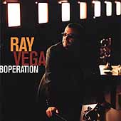 Ray Vega (Trumpet): Boperation