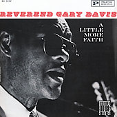 Rev. Gary Davis: Little More Faith