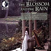 The Blossom and the Rain / Carol Thompson