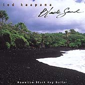 Ledward Kaapana: Black Sand