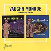 Vaughn Monroe: On the Moonbeam/Down Memory Lane