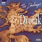 The Lindsays Play Dvor&aacute;k Chamber Music