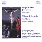 Fiocco: Missa Solemnis, Ave Maria, etc / Peire, et al
