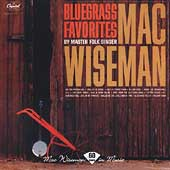 Mac Wiseman: Bluegrass Favorites