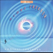 Original Soundtrack: Globe Trekker: Ambient Journeys