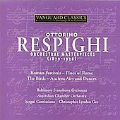 Masterpieces - Respighi: Orchestral Works