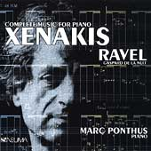 Xenakis: Complete Music for Piano;  Ravel / Marc Ponthus
