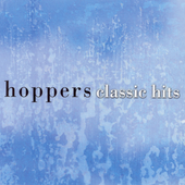 The Hoppers: Classic Hits