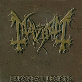 Mayhem (Metal): European Legions