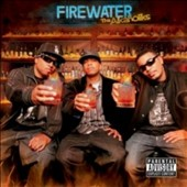 Tha Alkaholiks: Firewater [PA]