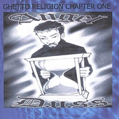 Angel D.U.S.S.: Ghetto Religion Chapter One
