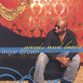 Ingar Brown: Words and Beats *