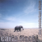Carla Fischi: The Wonderlust Album