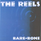 The Reels: Bare Bone