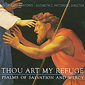 Psalms of Salvation & Mercy / Gloriae Dei Cantores