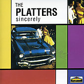 The Platters: Sincerely