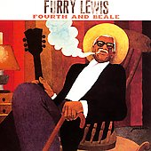 Furry Lewis: Fourth & Beale [Bonus Tracks]