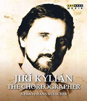Jirí Kylián: The Choreographer, A Film by Hans Hulscher [Blu-Ray]