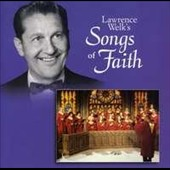 Lawrence Welk: Songs of Faith [Ranwood]