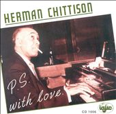 Herman Chittison: P.S. with Love