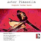 Piazzolla: Guitar Music / Mela, Glorvingen, Micheli, et al