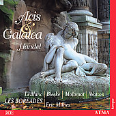 Handel: Acis and Galatea / Les Bor&eacute;ades Montreal