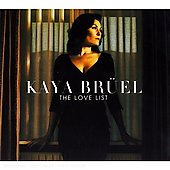 Kaya Bruel: The Love List