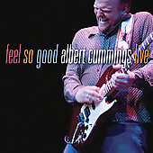 Albert Cummings: Feel So Good