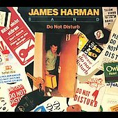James Harman (Harmonica): Do Not Disturb