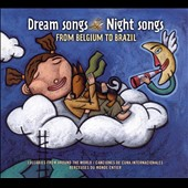 Various Artists: Dream Songs Night Songs: From Belgium to Brazil