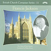 British Church Composers Vol 11 - Francis Jackson / Moore, Whiteley, et al