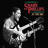 Shawn Phillips: At the BBC *