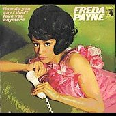 Freda Payne: How Do You Say I Don't Love You Anymore