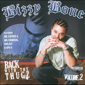 Bizzy Bone: Back with the Thugz, Pt. II [PA]