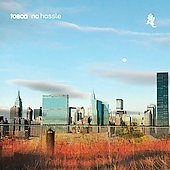 Tosca (Electronic): No Hassle