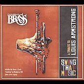 Canadian Brass: Swing That Music: A Tribute to Louis Armstrong [Digipak]