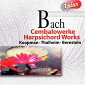 Bach: Harpsichord Works / Bernstein, Koopman, Thalheim