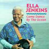 Ella Jenkins: Come Dance by the Ocean