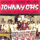 Johnny Otis: Good Lovin' Blues