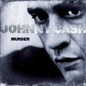 Johnny Cash: Murder