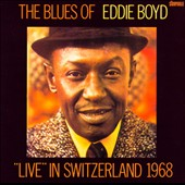 Eddie Boyd: Live in Switzerland