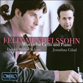 Felix Mendelssohn: Works For Cello and Piano